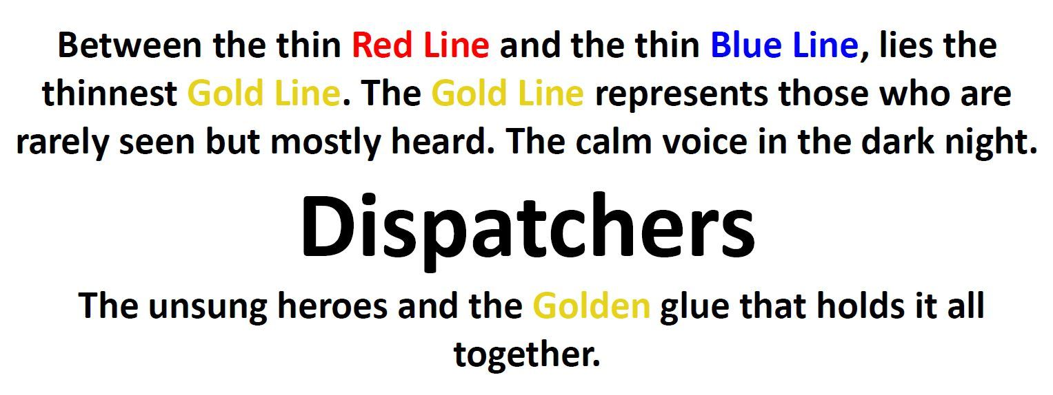 Dispatcher Saying - Thin Gold Line